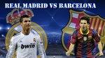 Lịch thi đấu Siêu cúp Tây Ban Nha Real Madrid vs Barcelona