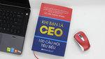 Cuốn sách ai muốn làm CEO giỏi cũng nên đọc