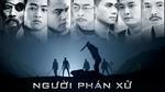 Phim 'Người phán xử' sẽ được phát lại trên VTV3