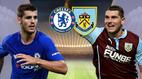 Trực tiếp Chelsea vs Burnley: Bản lĩnh nhà vô địch