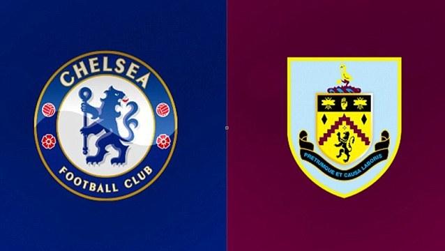Chelsea, Burnley, Ngoại hạng Anh, trực tiếp bóng đá