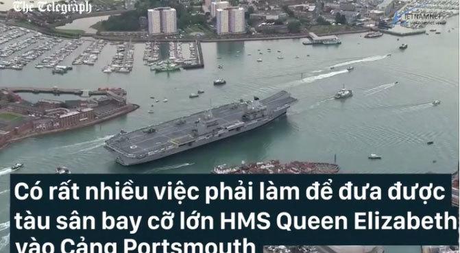 Tàu chiến khủng nhất hải quân Anh vào cảng hẹp thế nào?