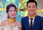 Cô dâu, chú rể cổ đeo trĩu vàng được tặng biệt thự, xe hơi ngày cưới
