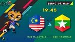 Vùi dập U22 Myanmar, U22 Malaysia sớm vào bán kết