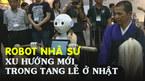 Robot nhà sư - xu hướng mới trong tang lễ ở Nhật Bản
