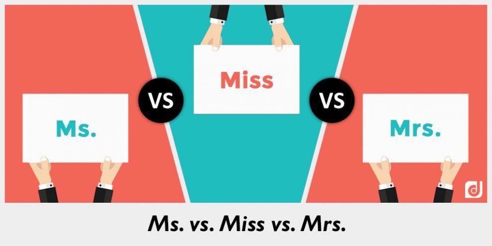 Thận trọng khi dùng 'Miss.', 'Mrs.' và 'Ms.'