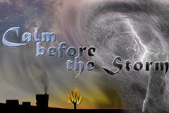 """""""The Calm before the storm"""" nghĩa là gì?"""