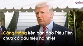 Thế giới 7 ngày: Ông Trump gửi thông điệp bí ẩn tới Triều Tiên