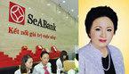 Bà Nga Seabank là tỷ phú USD sau Phạm Nhật Vượng?
