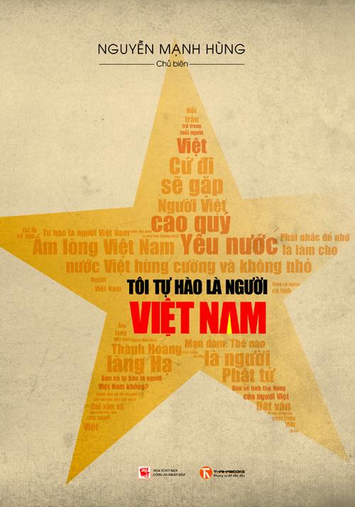 Tôi tự hào là người Việt Nam, Dương Trung Quốc, Đặng Lê Nguyên Vũ, Nguyễn Sĩ Dũng, Alan Phan, Đỗ Nhật Nam