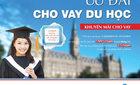 Ưu đãi vay du học: Lãi suất VietinBank 7,99%/năm