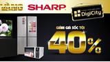 Ngày vàng SHARP' ở DigiCity, giảm giá tới 40%