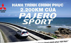 Ấn tượng hành trình Pajero Sport chinh phục VN