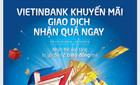 Ngàn Gift Card VietinBank dành tặng khách hàng