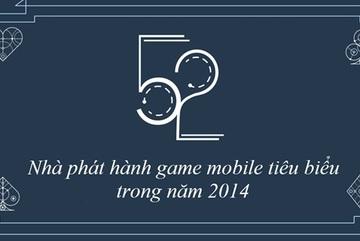 """Top 52 công ty game mobile có doanh thu """"khủng"""" nhất 2014"""