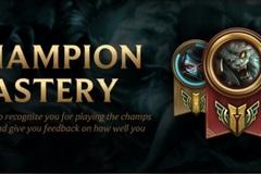 [LMHT] Toàn tập về tính năng mới – Champion Mastery