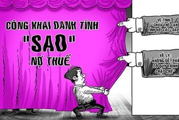 Sao Việt trốn thuế: Không nỡ cạn tình nêu tên
