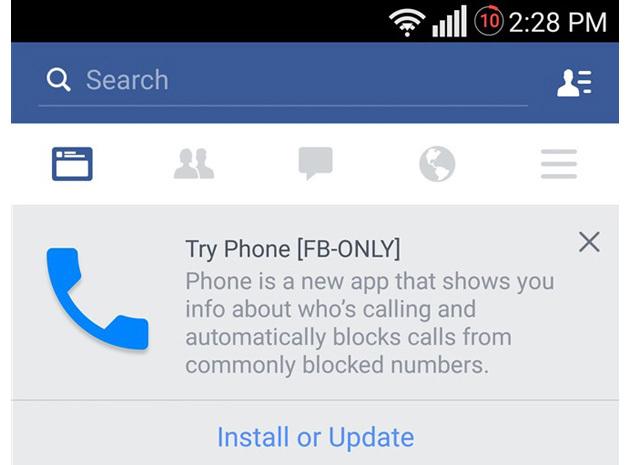 facebook, ứng dụng, gọi điện, Phone, thử nghiệm, ra mắt, tham vọng, Android