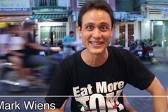 Chàng trai Mỹ làm video về 25 món nhất định phải thử ở Sài Gòn