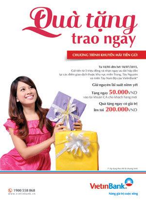 Nhận ngay quà tặng khi gửi tiền VietinBank