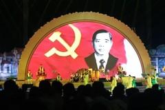 'Lịch sử Đảng ta, chưa ai như anh Nguyễn Văn Linh'