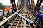 Cầu Long Biên vào đợt đại tu lớn nhất thế kỷ