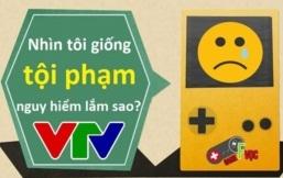 """VTV - Cuộc sống thường ngày đang """"giết"""" cả nền công nghiệp Game Việt"""